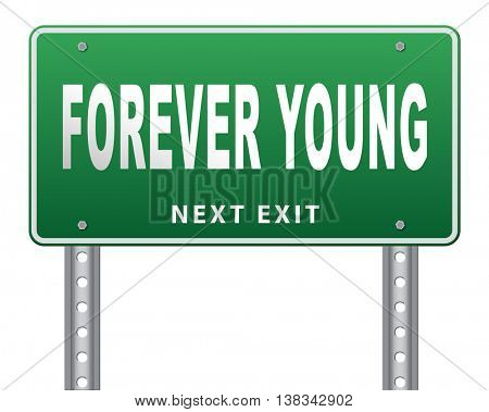 Forever young stop aging and find the fountain of eternal youth 3D illustration, isolated, on white