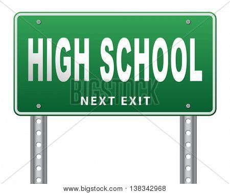 High school education choice or search find good education, road sign billboard. 3D illustration, isolated, on white