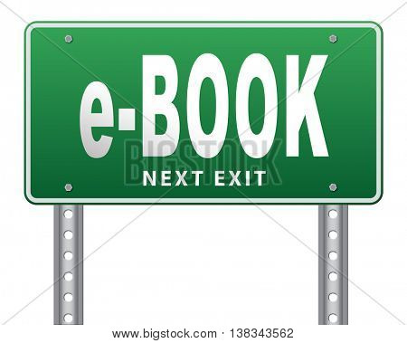 Ebook downloading and read online electronic book or e-book download, road sign billboard. 3D illustration, isolated, on white