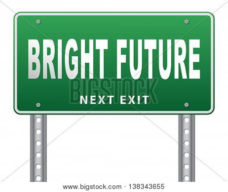 bright future ahead planning a happy future having a good plan road sign with text and word concept 3D illustration, isolated, on white
