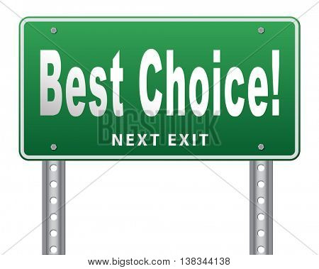best choice top quality label best sign best product comparison billboard with text and word concept 3D illustration, isolated, on white