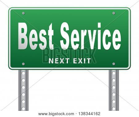 best service 100% customer satisfaction guaranteed road sign billboard 3D illustration, isolated, on white