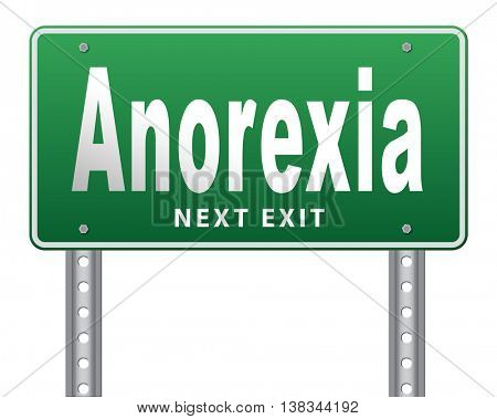 Anorexia nervosa eating disorder with under weight as symptoms needs prevention and treatment is caused by extreme dieting, diet and bulimia, road sign billboard. 3D illustration, isolated, on white