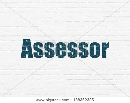 Insurance concept: Painted blue text Assessor on White Brick wall background