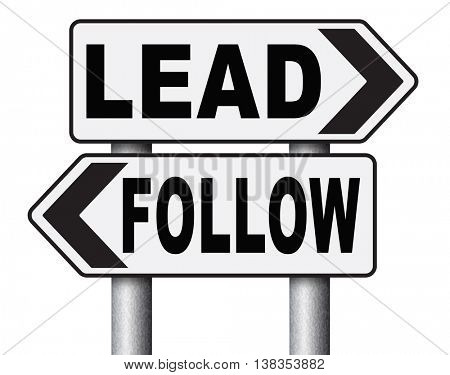 follow or lead following or catch up the natural leader,leaders or followers in business chief in command or leadership leading to victory 3D illustration, isolated, on white