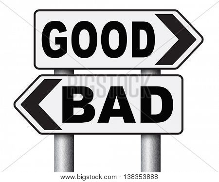 good bad a moral dilemma about values and principles right or wrong evil or honest ethics legal or illegal road sign arrow 3D illustration, isolated, on white