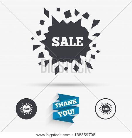 Sale icon. Cracked hole symbol. Flat icons. Buttons with icons. Thank you ribbon. Vector