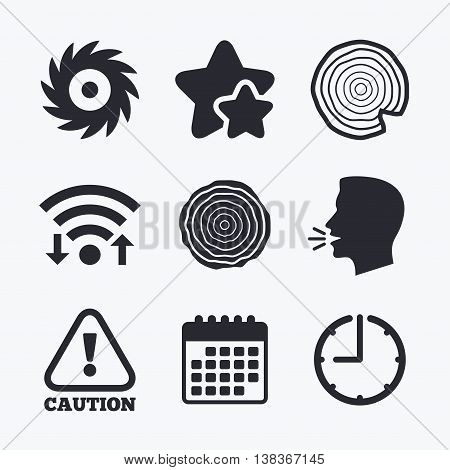 Wood and saw circular wheel icons. Attention caution symbol. Sawmill or woodworking factory signs. Wifi internet, favorite stars, calendar and clock. Talking head. Vector