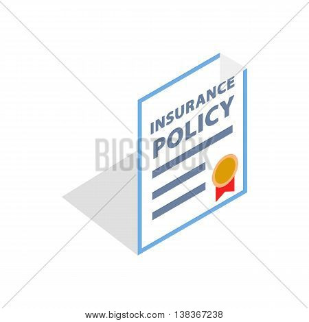 Insurance policy icon in isometric 3d style isolated on white background. Protection of property symbol