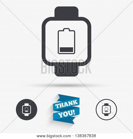 Smart watch sign icon. Wrist digital watch. Low battery energy symbol. Flat icons. Buttons with icons. Thank you ribbon. Vector