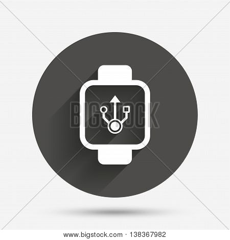 Smart watch sign icon. Wrist digital watch. USB data symbol. Circle flat button with shadow. Vector