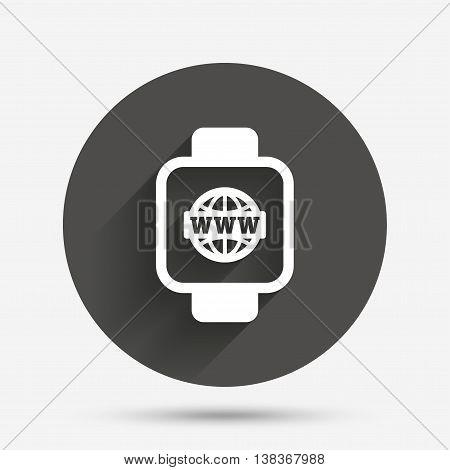 Smart watch sign icon. Wrist digital watch. Globe internet symbol. Circle flat button with shadow. Vector