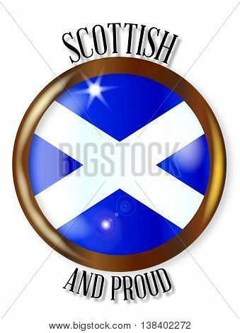 Scottish and Proud flag button with a circular border over a white background