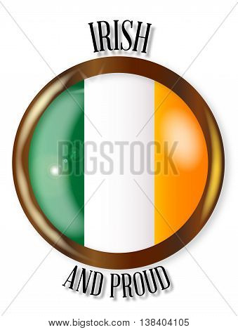 Irish and Proud flag button with a circular border over a white background