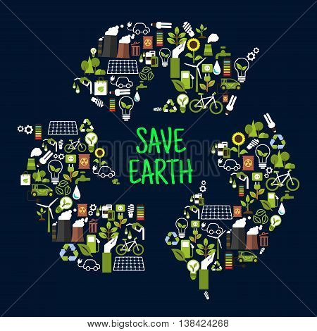 Save earth or ecology icons in shape of recycle international sign as chasing arrows. Renewable waste or garbage, ecological forest and sunflower, light bulb and solar energy, eco beg and toxic can, charged battery and electromobile