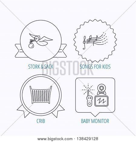 Baby monitor, crib bed and songs for kids icons. Stork and sack linear sign. Award medal, star label and speech bubble designs. Vector