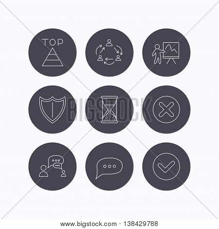 Teamwork, presentation and dialog icons. Chat speech bubble, shield and pyramid linear signs. Check, delete and hourglass flat line icons. Flat icons in circle buttons on white background. Vector