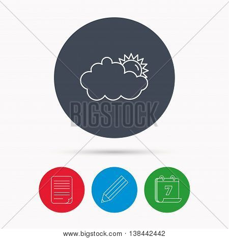 Sunny day icon. Summer sign. Overcast weather symbol. Calendar, pencil or edit and document file signs. Vector