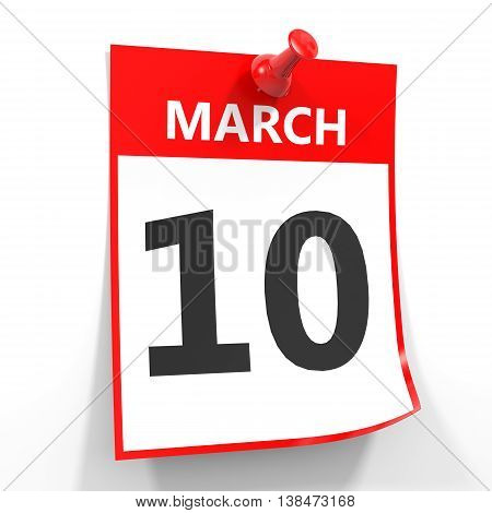 10 March Calendar Sheet With Red Pin.