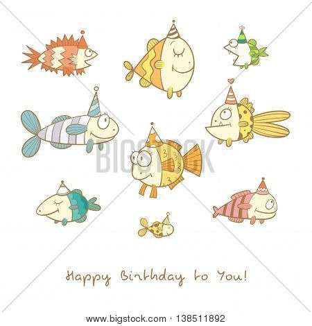 Birthday card with cute cartoon colorful fishes in party hats. Underwater life. Funny sea animals. Children's illustration. Vector image.