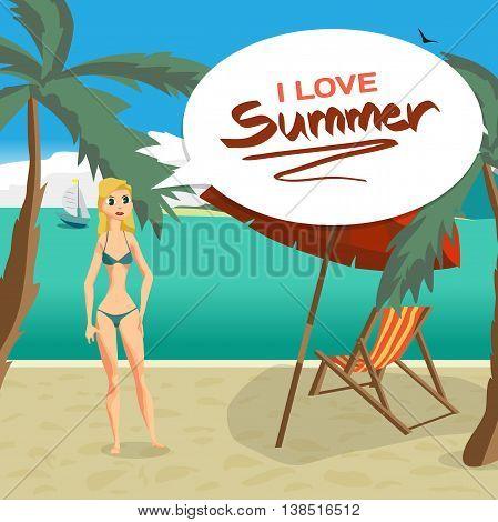 Sea landscape beach palm tree sun umbrella chaise. Woman in swimsuit on background seascape with island and yacht. I love summer speech baloon. Vector flat cartoon illustration