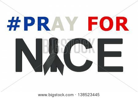 Pray for Nice concept. 3D rendering isolated on white background