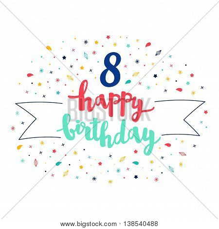 8 Happy Birthday Lettering With Tag And Stars, Crystals. Vector Greeting Card. Cute Pattern