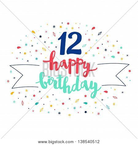 12 Happy Birthday Lettering With Tag And Stars, Crystals. Vector Greeting Card. Cute Pattern