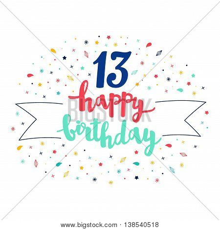 13 Happy Birthday Lettering With Tag And Stars, Crystals. Vector Greeting Card. Cute Pattern