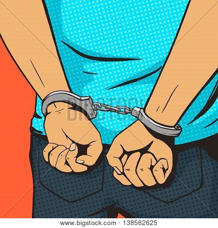 Arrested man in handcuffs pop art style vector illustration. Comic book style imitation