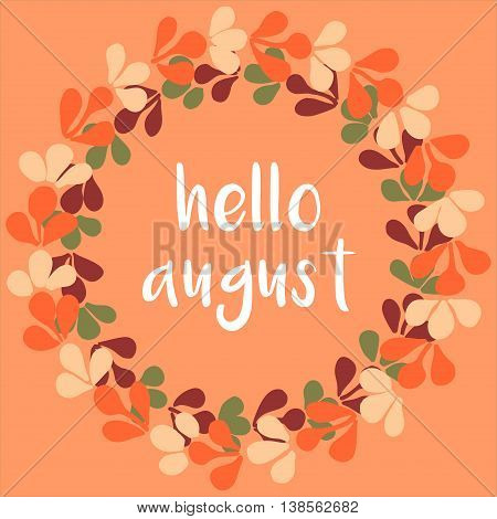 Hello august floral wreath orange vector card