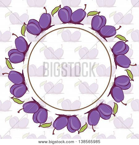Appetizing plum sketch style vector frame and seamless pattern on white background. Background of hand drawn fresh ripe purple plums for textile backdrop wrap cover web