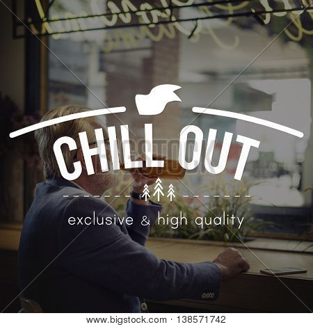 Chillout Chill Be Happy Relaxation Concept