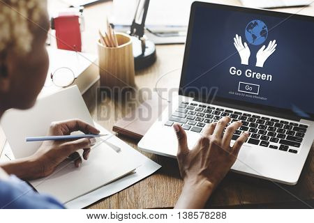 Go Green Environmental Conservation Sustainability Nature Concept