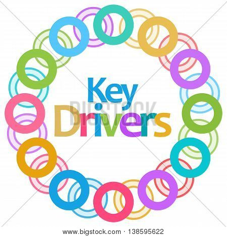 Key drivers text written over colorful background.