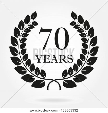 70 years anniversary laurel wreath sign or emblem. Template for celebration and congratulation design. Vector 70th anniversary label isolated on white background.