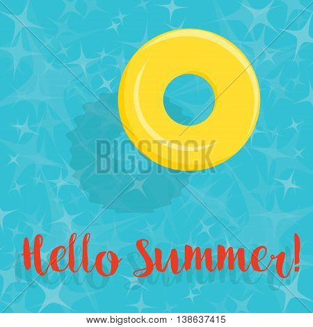 Hello Summer! - Yellow Pool Ring Floating in Blue Water - vector eps10