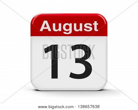 Calendar web button - The Thirteenth of August - International Lefthanders Day three-dimensional rendering 3D illustration