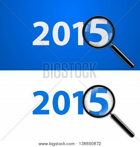 Numerals 2015 with magnifying glass in white and blue.