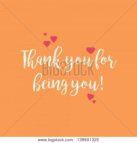 Orange Thank you for being you card with pink hearts.