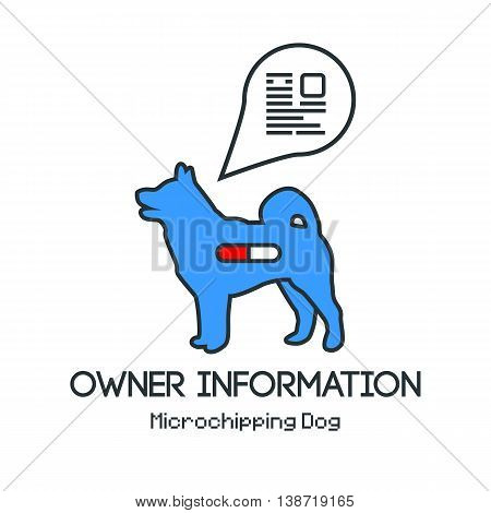 Icon dogs silhouette with microchip pill inside the body and information about owner tagged with a microchip implant. Vector illustration with friendly design.