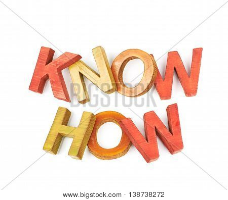Words Know How made of colored with paint wooden letters, composition isolated over the white background