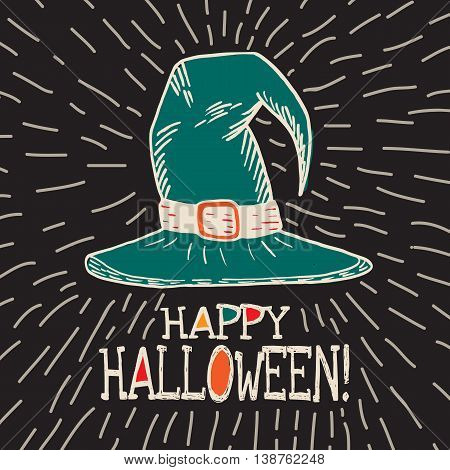 Halloween card with hand drawn witch hat on black background. Vector hand drawn illustration.