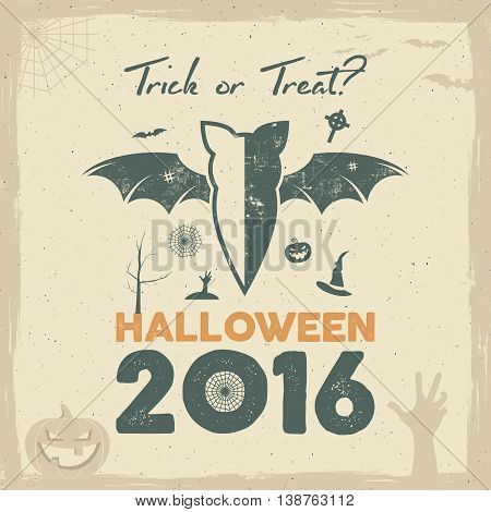 Happy Halloween 2016 Poster. Trick or treat lettering and halloween holiday symbols - bat, pumpkin, hand, witch hat, spider web and other. Retro banner, party flyer design. Vector illustration