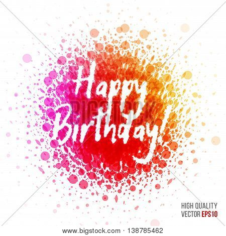 Happy birthday beautiful design element for greeting card template layout with splash, particles and artistic explosion effect for party, holiday, festival and celebration concept. Red, yellow vector.