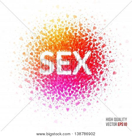 Sex - beautiful design element for greeting card template layout with hearts, particles and artistic explosion effect for party, holiday, festival and celebration concept. Red, yellow vector.