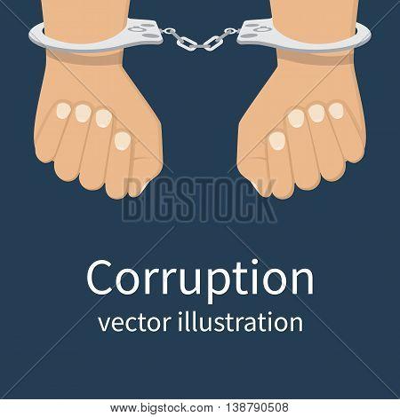Handcuffs on hands. Corruption icon. Anti corruption concept. Vector illustration flat design style. Bribery vector.