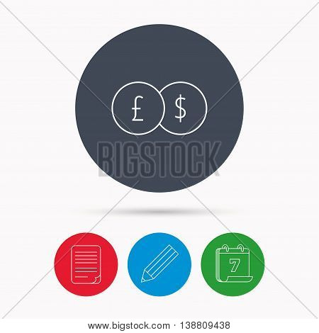 Currency exchange icon. Banking transfer sign. Pound to Dollar symbol. Calendar, pencil or edit and document file signs. Vector