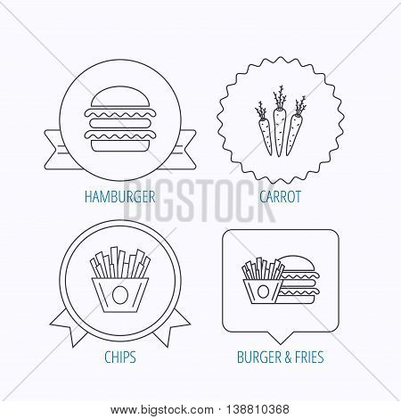 Hamburger, carrot and chips icons. Burger and chips fries linear signs. Award medal, star label and speech bubble designs. Vector