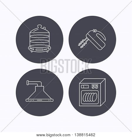 Dishwasher, kitchen hood and mixer icons. Steamer linear sign. Flat icons in circle buttons on white background. Vector